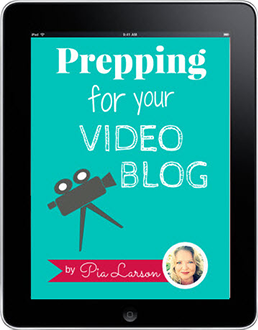 Prepping for Your Video Blog