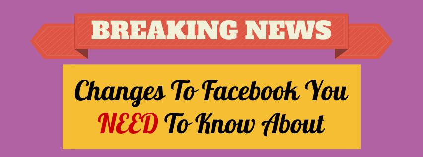 Facebook Changes