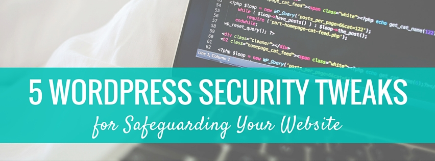 WordPress Security Tweaks