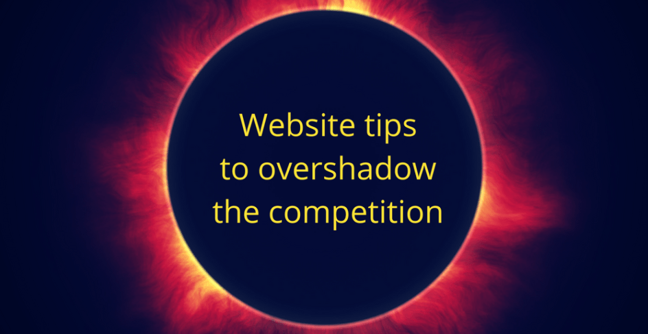 Website tips to overshadow the competition