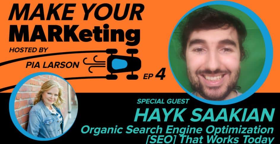 Hayk Saakian of Logic Inbound on the Make Your Marketing podcast