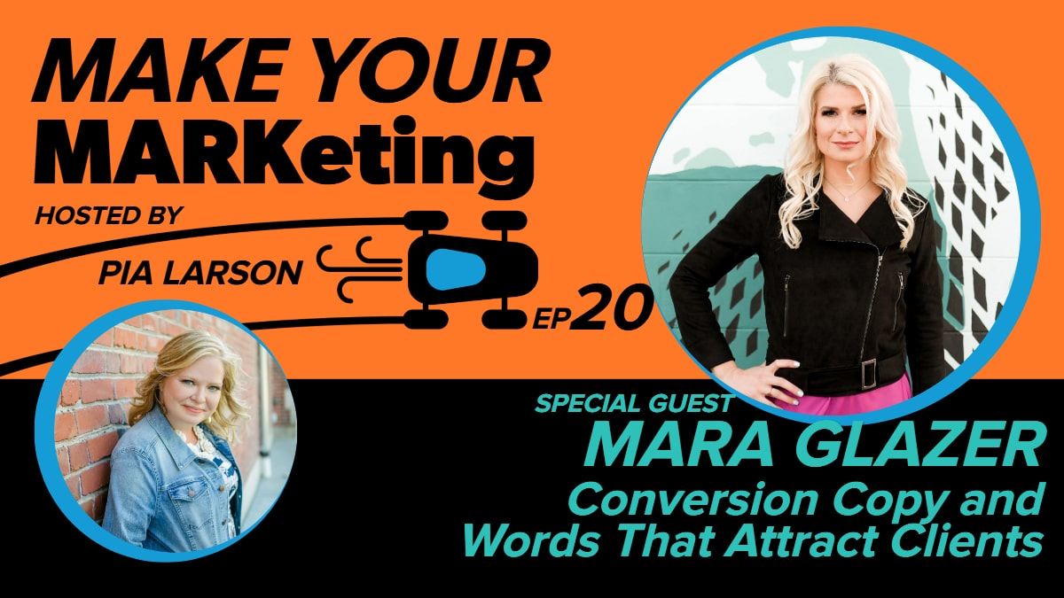 Conversion Copy and Words That Attract Clients with Mara Glazer