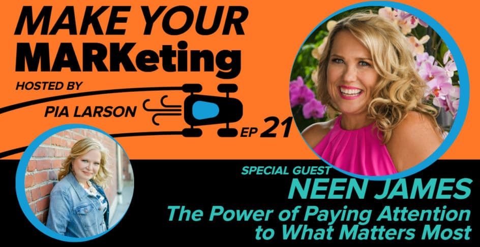 The Power of Paying Attention to What Matters Most with Neen James