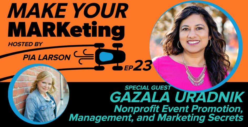 Nonprofit Event Promotion, Management, and Marketing Secrets with Gazala Uradnik